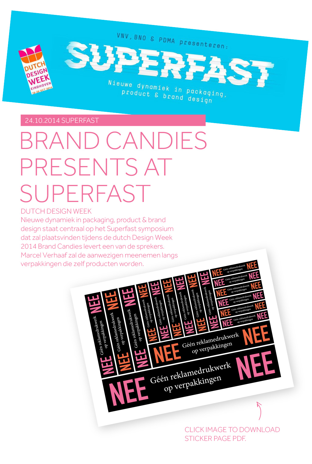 Brand Candies - Brand Candies Presents at Superfast