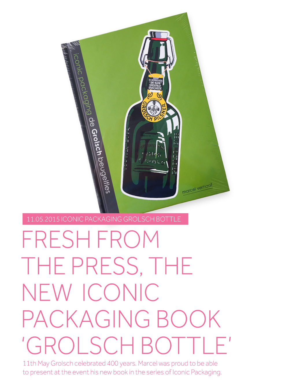Brand Candies - Iconic Packaging Book - The Grolsch Bottle