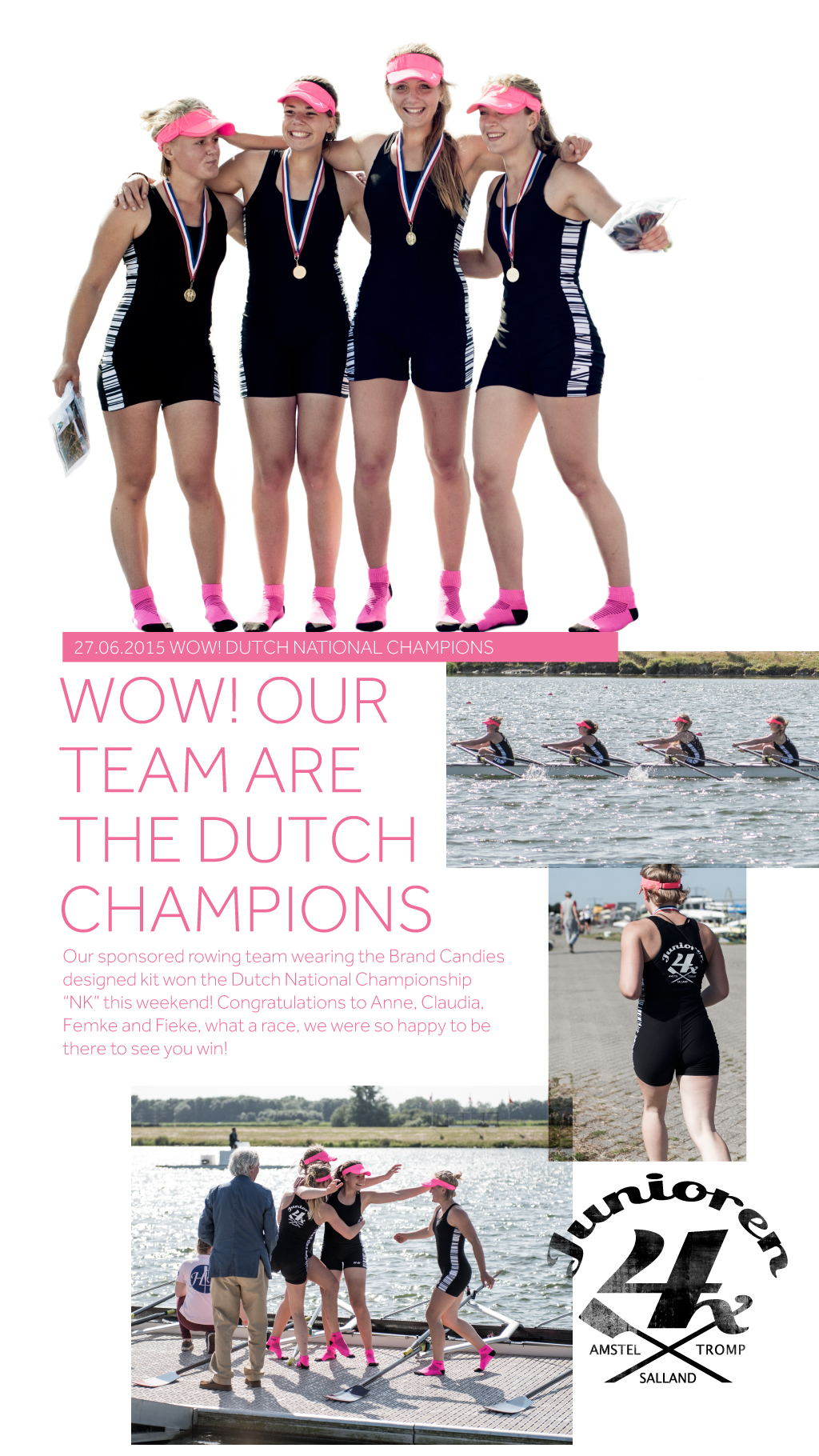 Brand Candies Celebrate Win of our new Dutch National Rowing Champions